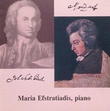 Maria Efstratiadis J.S. Bach - W.A. Mozart